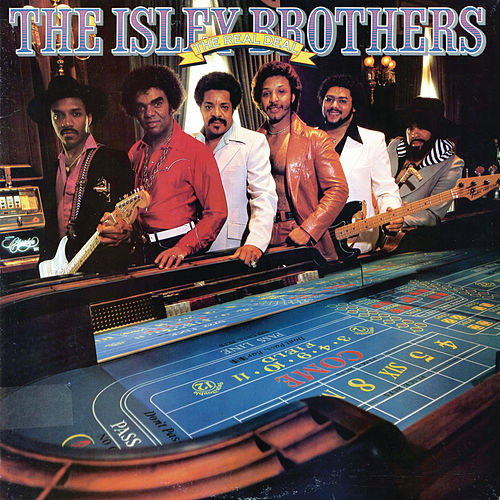 The Real Deal by The Isley Brothers