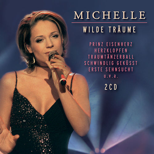 Play & Download Wilde Träume by Michelle | Napster