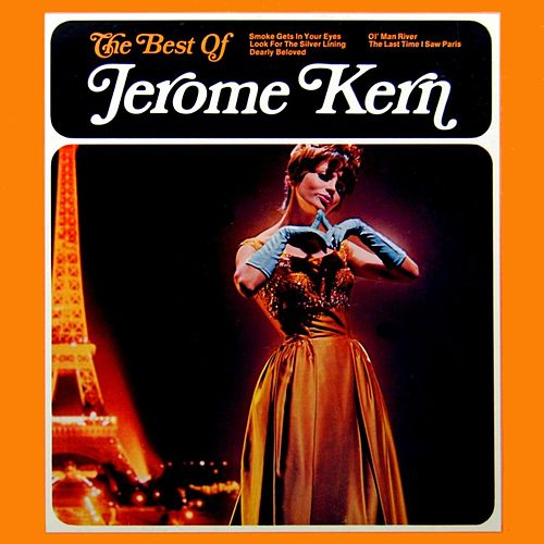 Play & Download The Best Of Jerome Kern & Cole Porter by Various Artists | Napster