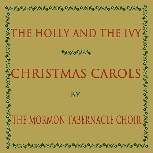 Play & Download Christmas Carols by The Mormon Tabernacle Choir | Napster