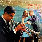 Jazz For Dancing by Maynard Ferguson