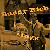 Play & Download Just Sings by Buddy Rich | Napster