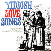 Play & Download Yiddish Love Songs by Ruth Rubin | Napster