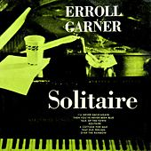 Play & Download Solitaire by Erroll Garner | Napster