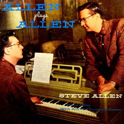 Play & Download Allen Plays Allen by Steve Allen | Napster