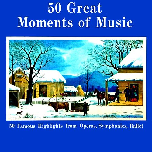 Play & Download 50 Great Moments Of Music by Various Artists | Napster