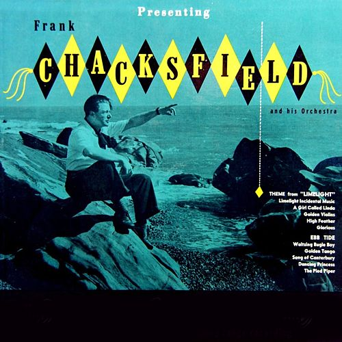 Play & Download Presenting Frank Chacksfield And His Orchestra by Frank Chacksfield (1) | Napster
