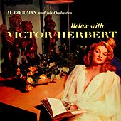 Play & Download Relax With Victor Herbert by Al Goodman | Napster