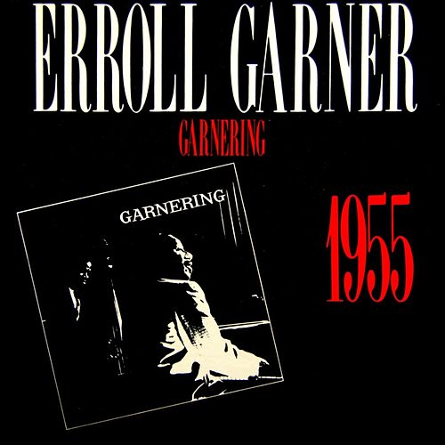 Play & Download Garnering by Erroll Garner | Napster