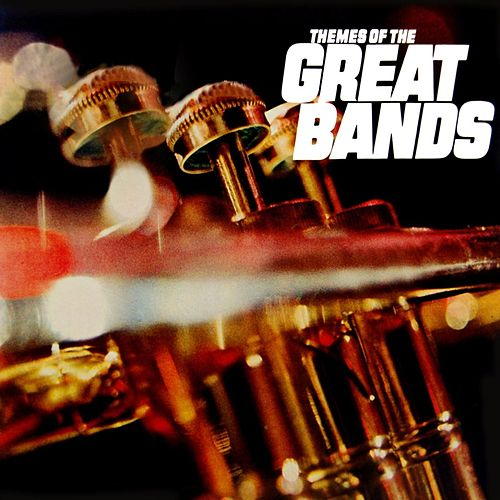 Play & Download Themes Of The Great Bands by Various Artists | Napster