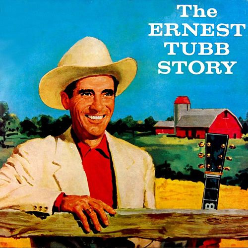 The Ernest Tubb Story by Ernest Tubb