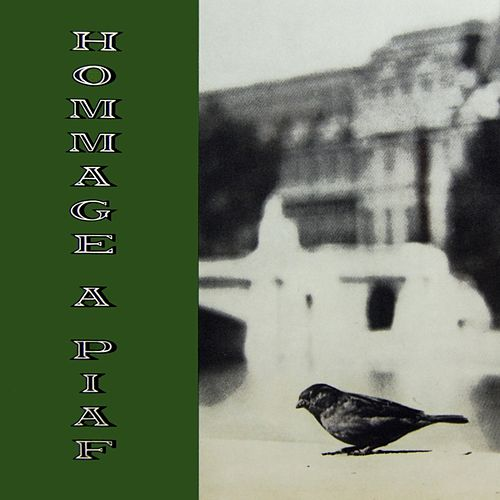 Play & Download Hommage A Piaf by Edith Piaf | Napster