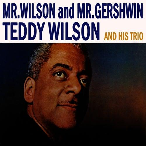 Mr Wilson And Mr Gershwin by Teddy Wilson