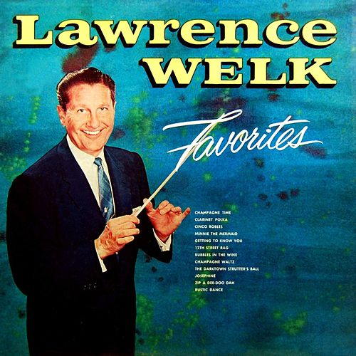 Favorites by Lawrence Welk