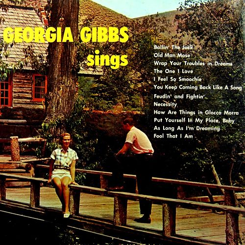 Play & Download Georgia Gibbs Sings by Georgia Gibbs | Napster