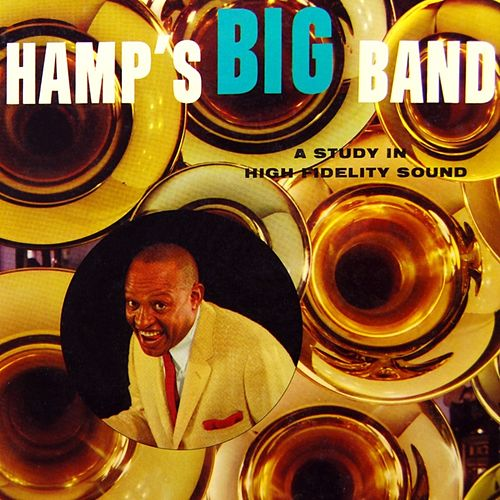 Play & Download Hamp's Big Band by Lionel Hampton | Napster