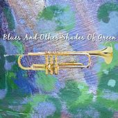 Play & Download Blues And Other Shades Of Green by Urbie Green | Napster