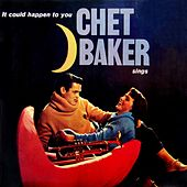 It Could Happen To You by Chet Baker