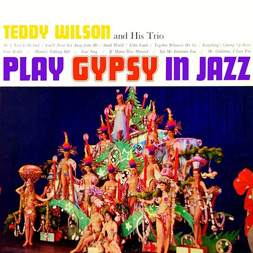Gypsy In Jazz by Teddy Wilson