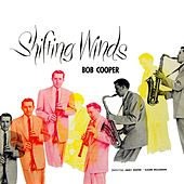 Play & Download Shifting Winds by Bob Cooper | Napster