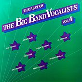 Play & Download The Big Band Vocalists Volume 4 by Various Artists | Napster
