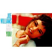 Play & Download Joe Williams Sings About You! by Joe Williams | Napster
