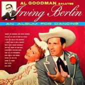 Play & Download Al Goodman Salutes Irving Berlin by Al Goodman | Napster
