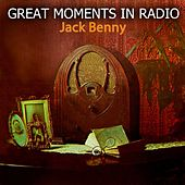 Play & Download Great Moments In Radio by Jack Benny | Napster