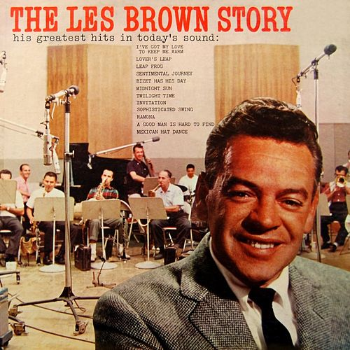 Play & Download The Les Brown Story by Les Brown | Napster
