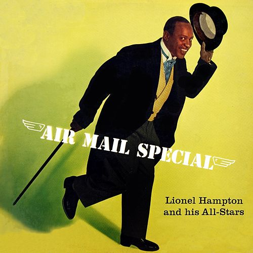 Play & Download Air Mail Special by Lionel Hampton | Napster