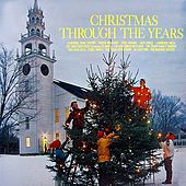 Christmas Through The Years by Various Artists