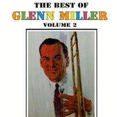 Play & Download The Best Of Glenn Miller Volume 2 by Glenn Miller | Napster