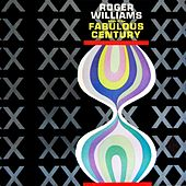 Play & Download Songs Of The Fabulous Century by Roger Williams | Napster