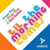 Play & Download Til the Morning Comes by Inaya Day | Napster