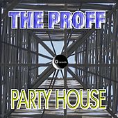Play & Download Party House by Proff | Napster