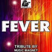 Play & Download Fever - Tribute to B Traits and Elisabeth Troy by Music Magnet | Napster