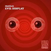 Play & Download Evil Display by Protoje | Napster