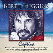 Play & Download Captiva by Bertie Higgins | Napster