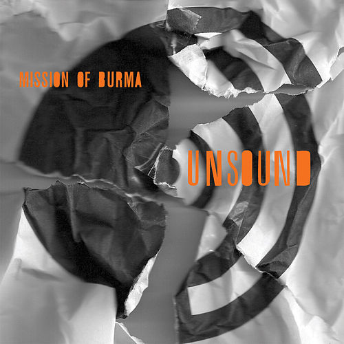 Play & Download Unsound by Mission of Burma | Napster