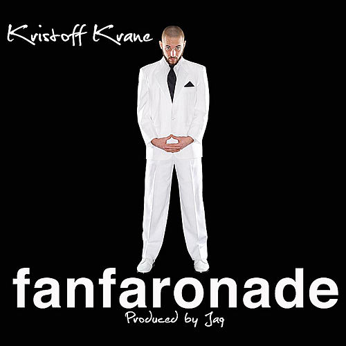 Play & Download Fanfaronade by Kristoff Krane | Napster