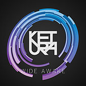 Play & Download Wide Awake by Ketura | Napster