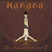 Play & Download The Messiah Experiment by Naraka | Napster