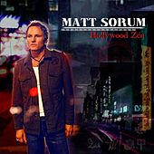 Hollywood Zen by Matt Sorum