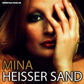 Play & Download Mina - Heisser Sand by Mina | Napster