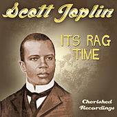 Its Rag Time von Scott Joplin