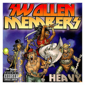 Heavy by Swollen Members