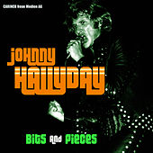 Play & Download Johnny Hallyday - Bits & Pieces by Johnny Hallyday | Napster
