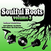 Soulful Roots Vol 3 von Various Artists