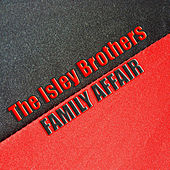 Family Affair (34 Original Songs) von The Isley Brothers