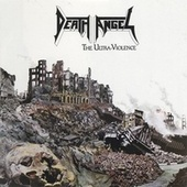 The Ultra-Violence by Death Angel
